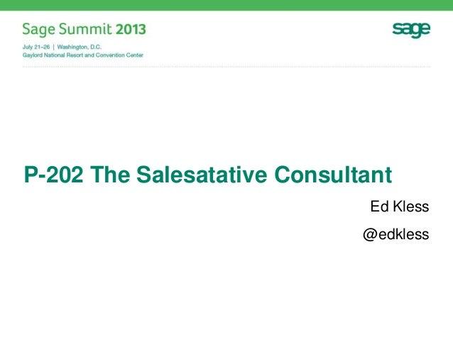 P-202 The Salesatative Consultant Ed Kless @edkless