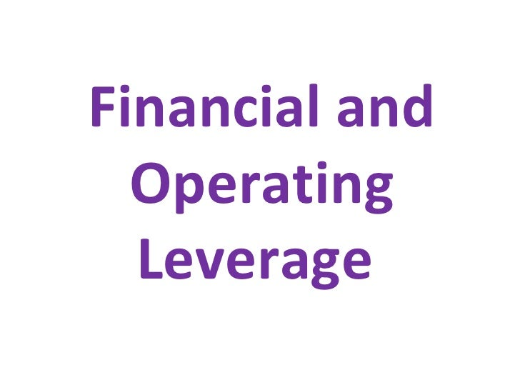 Financial and Operating Leverage