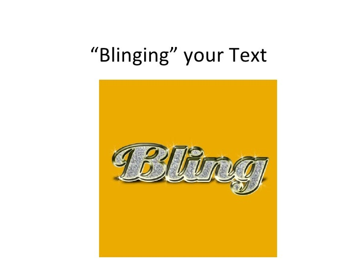 """"""" Blinging"""" your Text"""