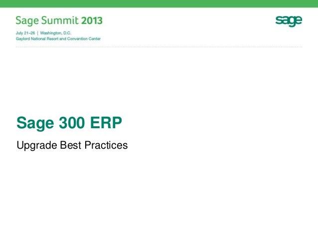 Sage 300 ERP Upgrade Best Practices