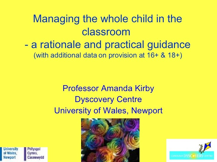 Managing the whole child in the classroom  - a rationale and practical guidance (with additional data on provision at 16+ ...