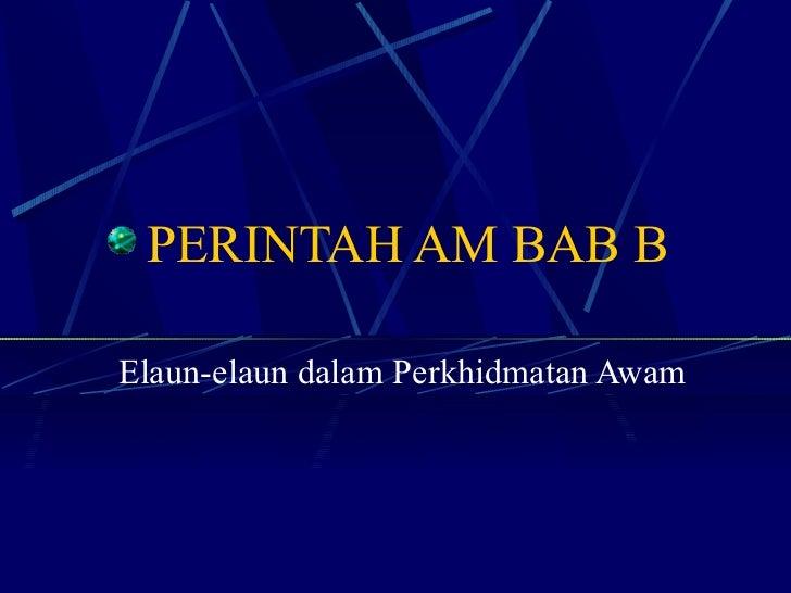 PERINTAH AM BAB B Elaun-elaun dalam Perkhidmatan Awam