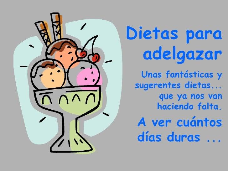 P  Dietas