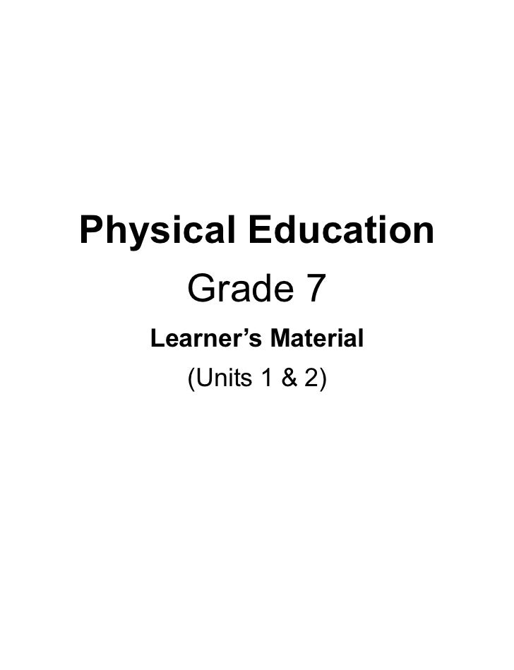Physical Education     Grade 7   Learner's Material      (Units 1 & 2)