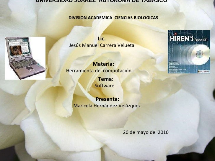 UNIVERSIDAD JUARÈZ  AUTÒNOMA DE TABASCO DIVISION ACADEMICA  CIENCIAS BIOLOGICAS Lic.  Jesús Manuel Carrera Velueta  Materi...