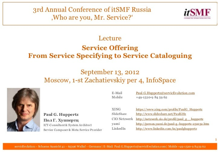 3rd Annual Conference of itSMF Russia                  'Who are you, Mr. Service?'                            Lecture     ...