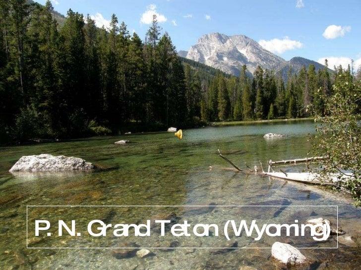 P.N. Grand Teton (Wyoming)