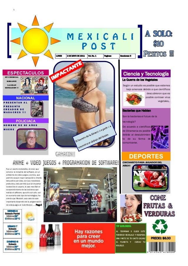 1                                                  LUNES   2 DE MAYO DE 2011   Vol. No. 1   Paginas:       Secciones: 6   ...