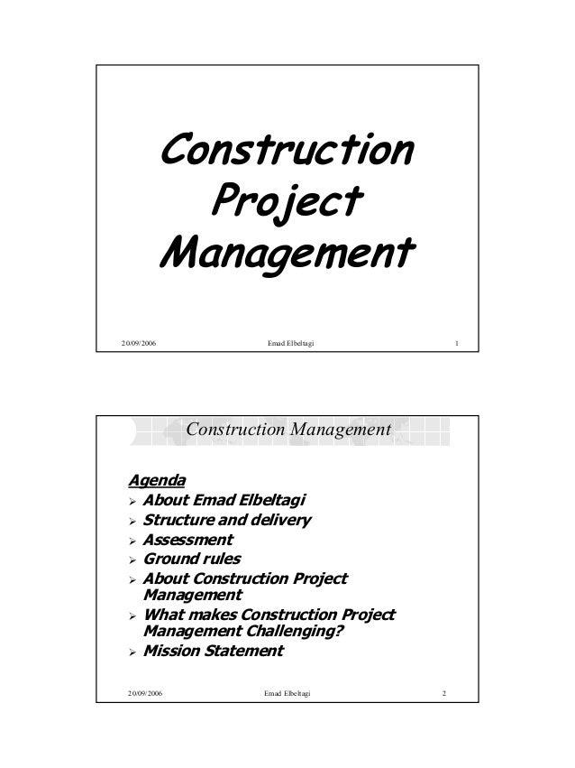 Ibrahim Elbeltagi             Construction               Project             Management20/09/2006             Emad Elbelta...