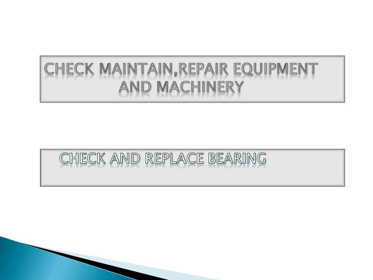    Geseran dapat dikurangkan diantara dua    permukaan dengan banyak dimana    bearing digunakan.   Berbagai jenis beari...