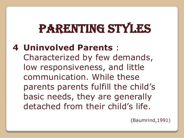 The Four Types of Parenting Styles Essay - 888 Words