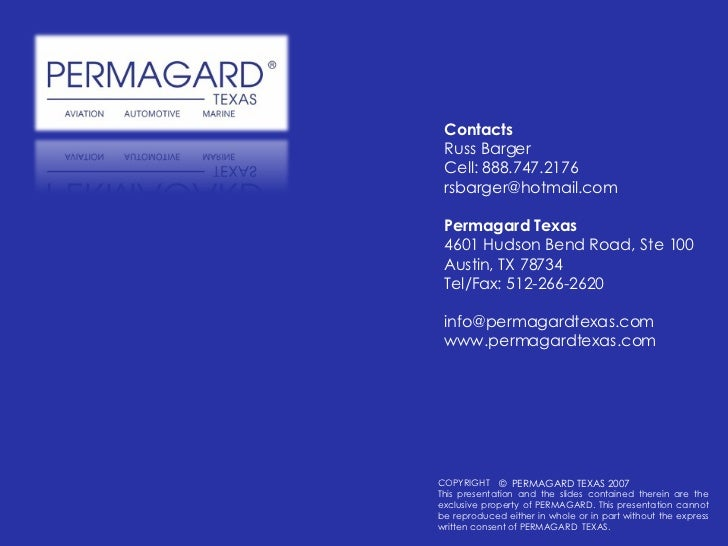 COPYRIGHT This presentation and the slides contained therein are the exclusive property of PERMAGARD. This presentation ca...
