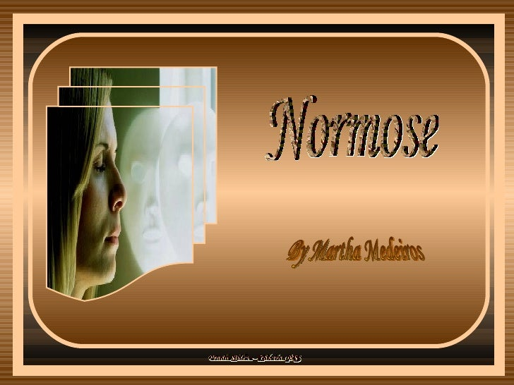 Normose By Martha Medeiros