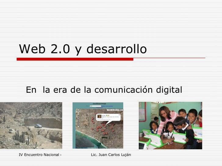Web 2.0 y desarrollo En  la era de la comunicación digital