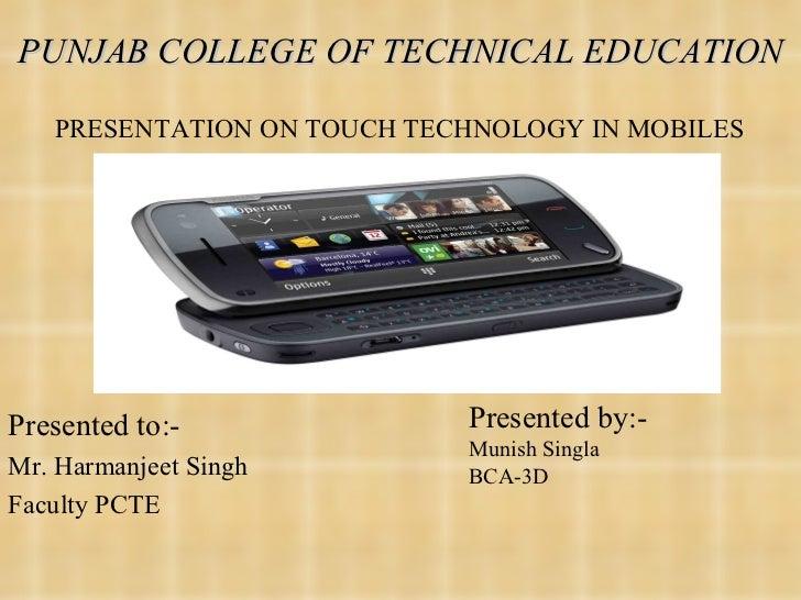 PUNJAB COLLEGE OF TECHNICAL EDUCATION <ul><li>Presented to:- </li></ul><ul><li>Mr. Harmanjeet Singh </li></ul><ul><li>Facu...