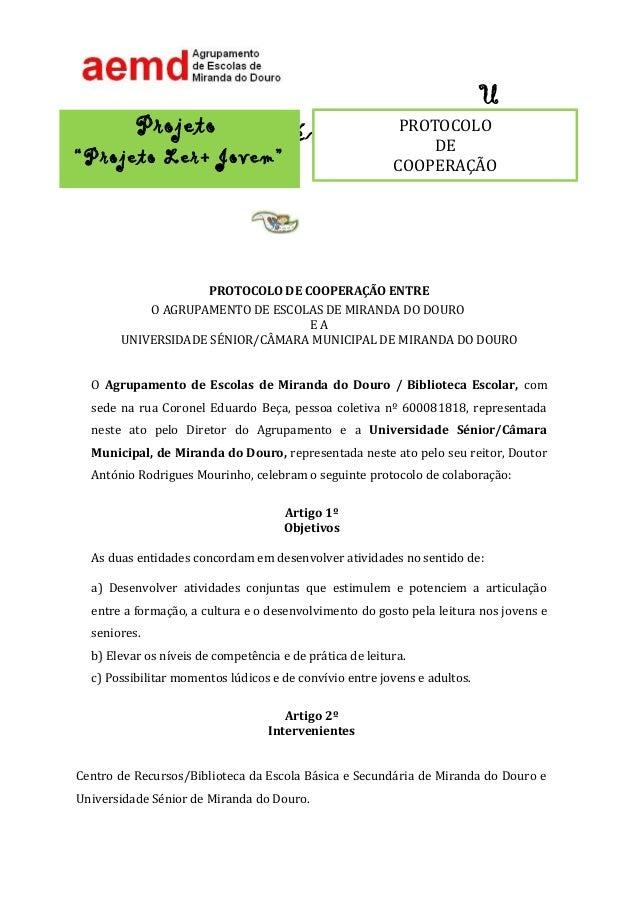 U Sénior PROTOCOLO DE COOPERAÇÃO ENTRE O AGRUPAMENTO DE ESCOLAS DE MIRANDA DO DOURO E A UNIVERSIDADE SÉNIOR/CÂMARA MUNICIP...