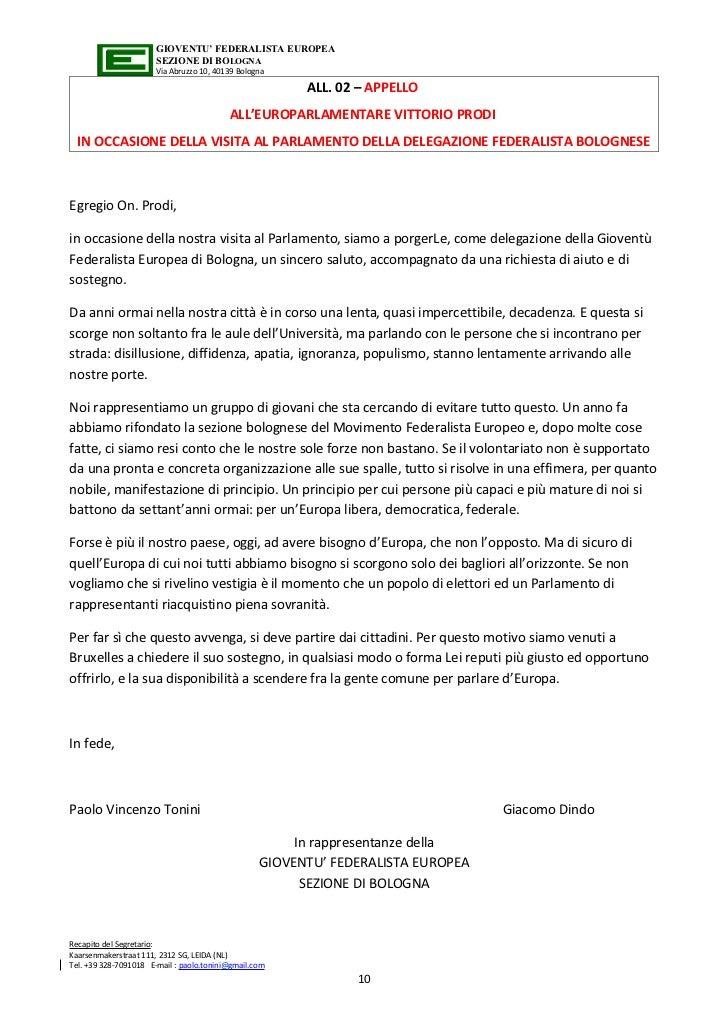GIOVENTU' FEDERALISTA EUROPEA                       SEZIONE DI BOLOGNA                       Via Abruzzo 10, 40139 Bologna...