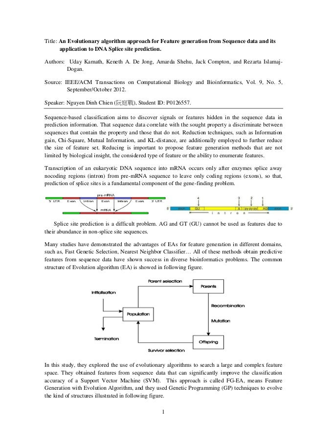 1Title: An Evolutionary algorithm approach for Feature generation from Sequence data and itsapplication to DNA Splice site...
