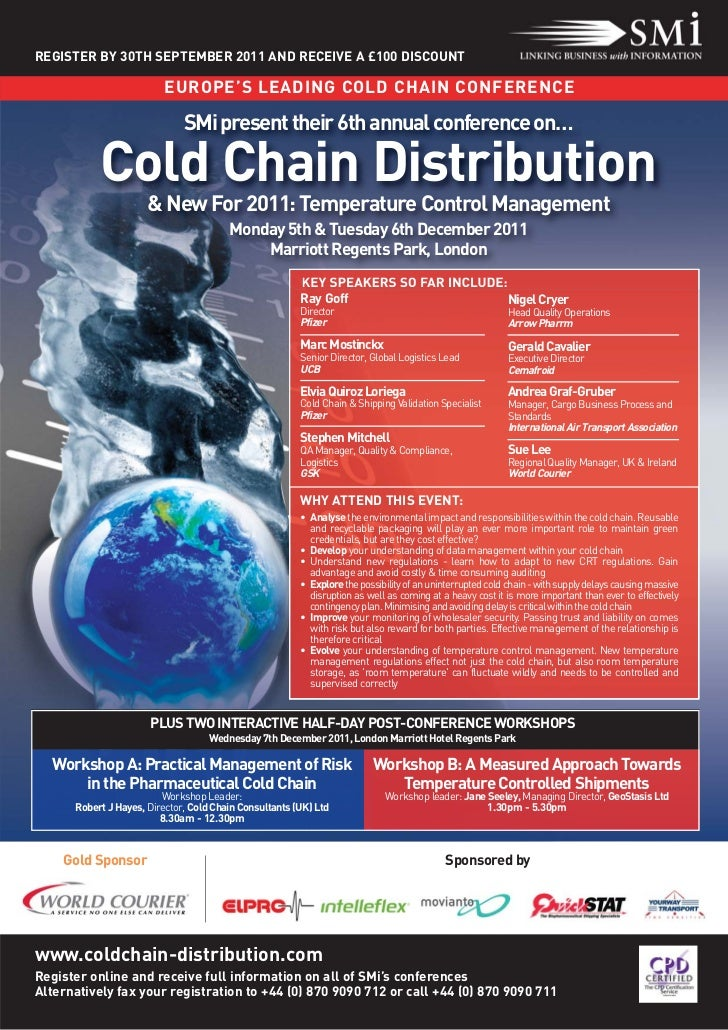 REGISTER BY 30TH SEPTEMBER 2011 AND RECEIVE A £100 DISCOUNT                          EUROPE'S LEADING COLD CHAIN CONFERENC...