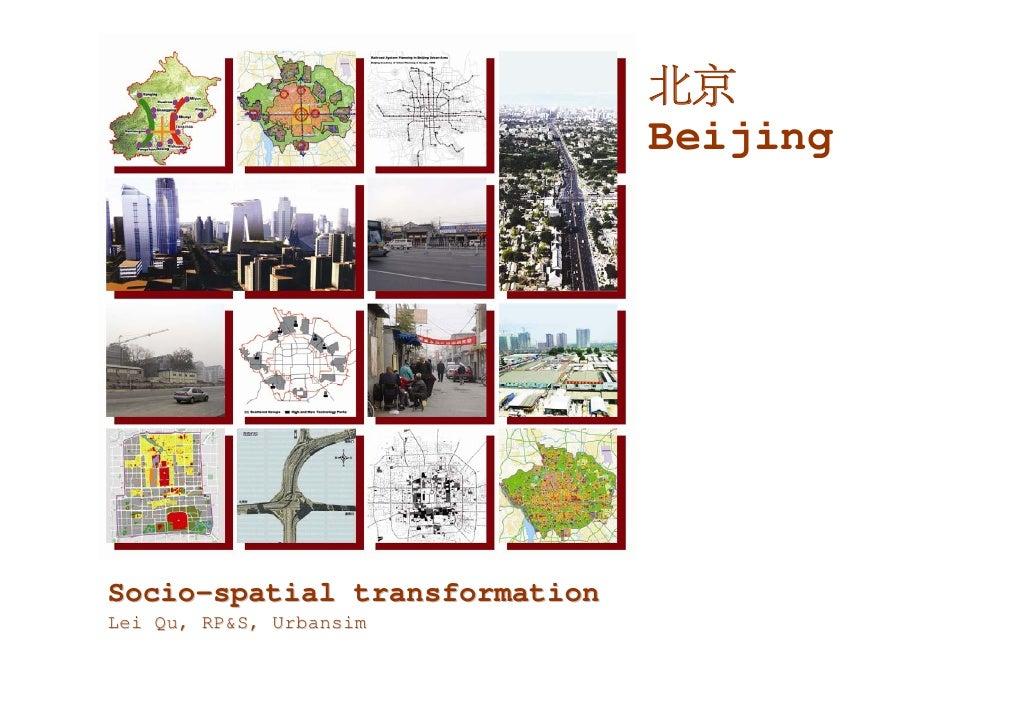 北京                                Beijing     Socio-spatial transformation Lei Qu, RP&S, Urbansim