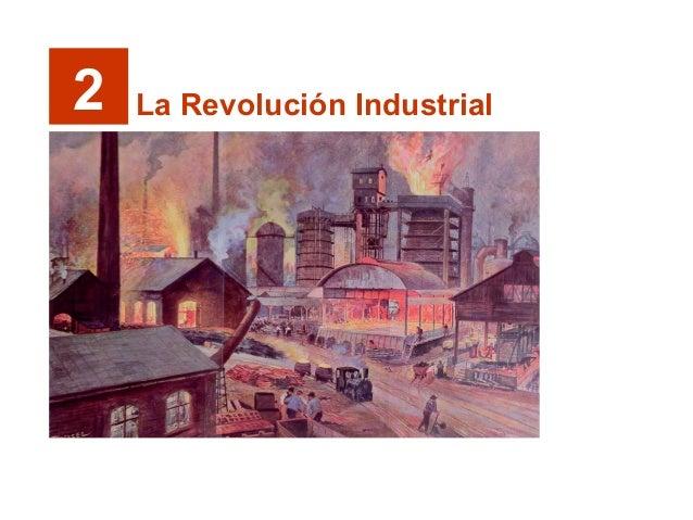 2 La Revolución Industrial
