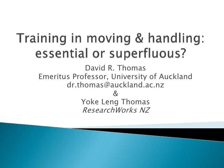 David R. ThomasEmeritus Professor, University of Auckland       dr.thomas@auckland.ac.nz                    &           Yo...