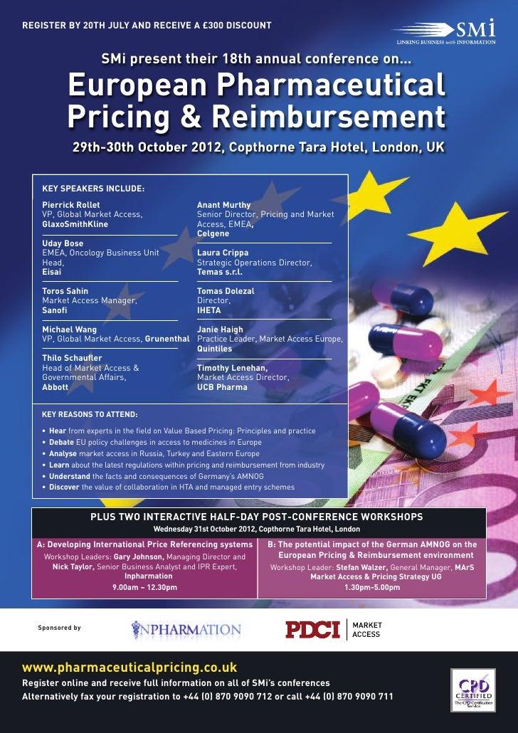 European Pharmaceutical             Pricing & Reimbursement                       SMi present their 18th annual conference...