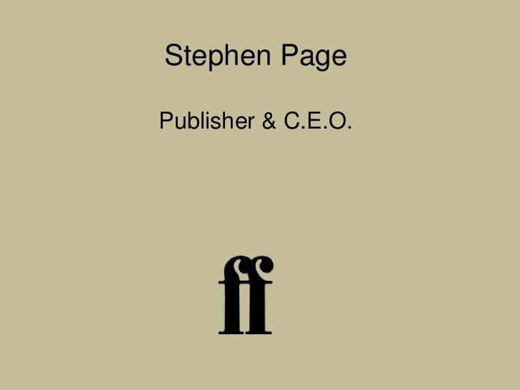 Stephen PagePublisher & C.E.O.