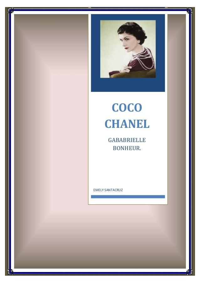 COCO CHANEL GABABRIELLE BONHEUR.  EMELY SANTACRUZ