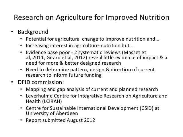 Research on Agriculture for Improved Nutrition• Background   • Potential for agricultural change to improve nutrition and....