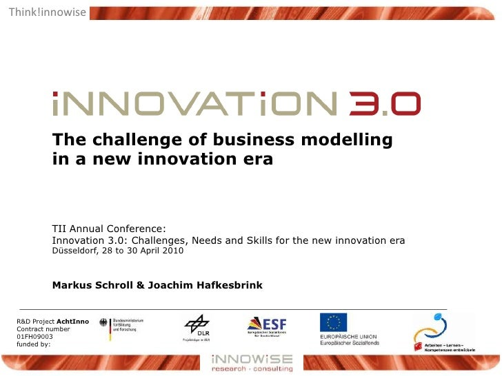 Innovation 3.0 - The challenge of business modelling in a new innovation era