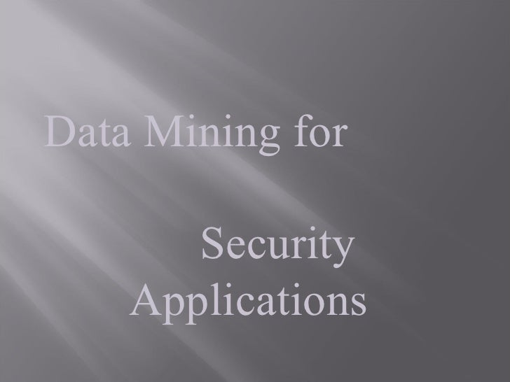 data mining for security application