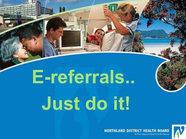 E-referrals - Just do it!