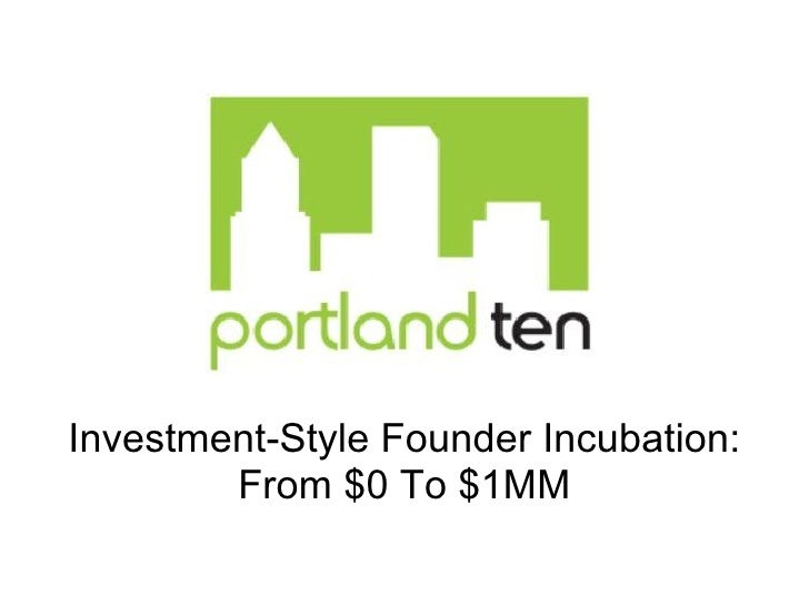 Investment-Style Founder Incubation: From $0 To $1MM