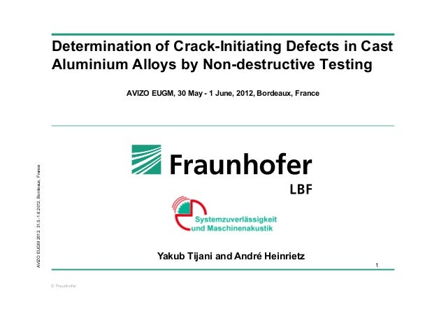 Determination of Crack-Initiating Defects in Cast                                                    Aluminium Alloys by N...