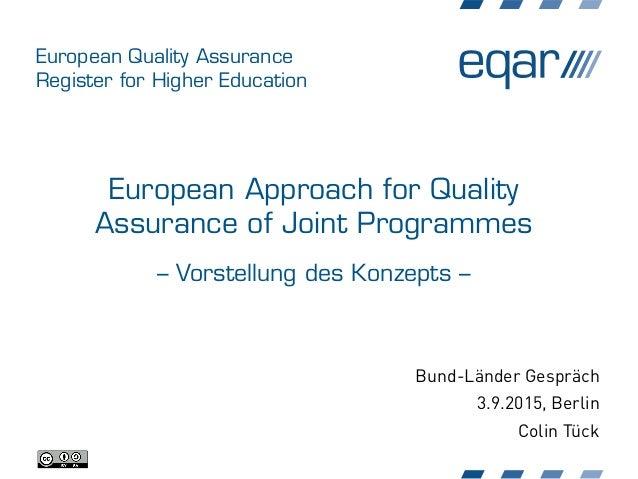 European Quality Assurance Register for Higher Education European Approach for Quality Assurance of Joint Programmes – Vor...