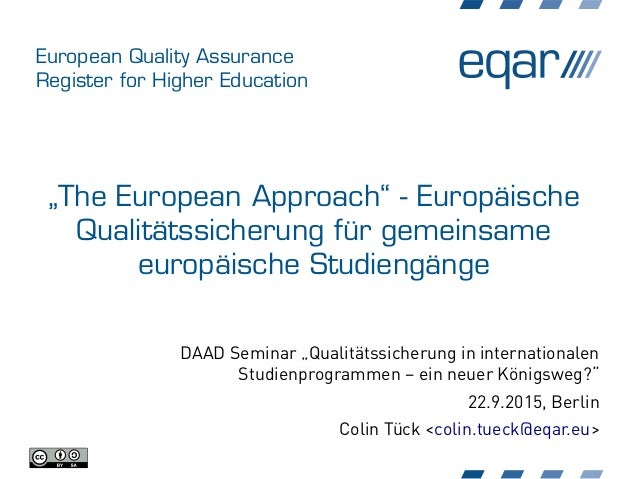 "European Quality Assurance Register for Higher Education ""The European Approach"" - Europäische Qualitätssicherung für geme..."