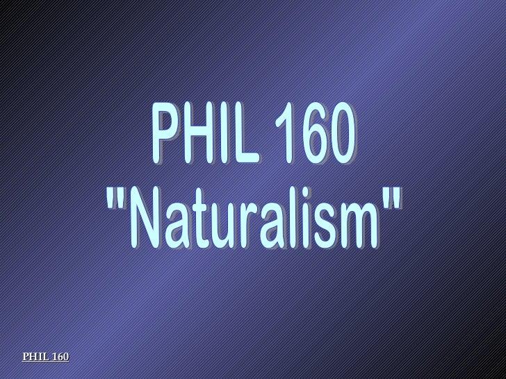 P160 naturalismclassroomlect