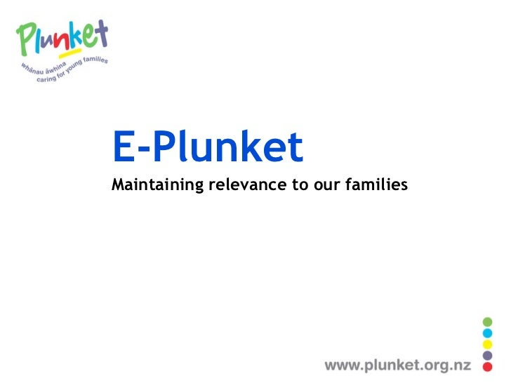 E-Plunket Maintaining relevance to our families