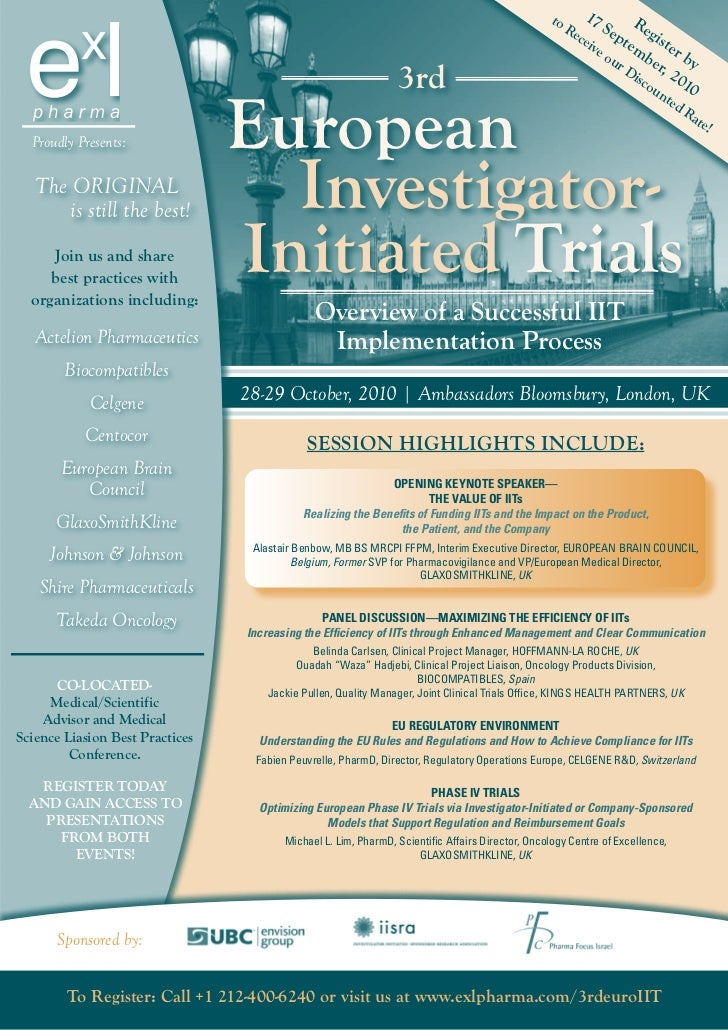 ExL Pharma's 3rd Annual European Investigator Initiated Trials Conference, October, London
