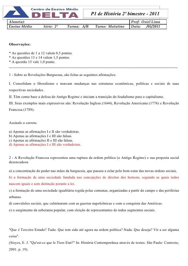 P1 de História 2º bimestre - 2011Aluno(a):                                                                       Prof: Osi...