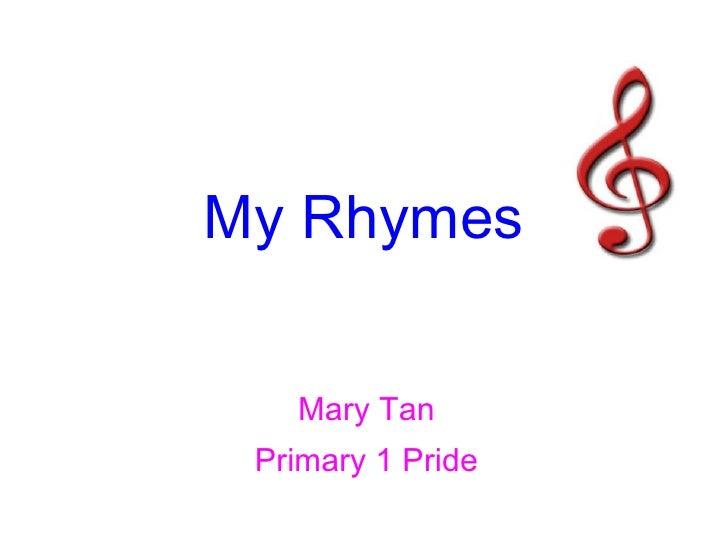 Mary Tan Primary 1 Pride My Rhymes