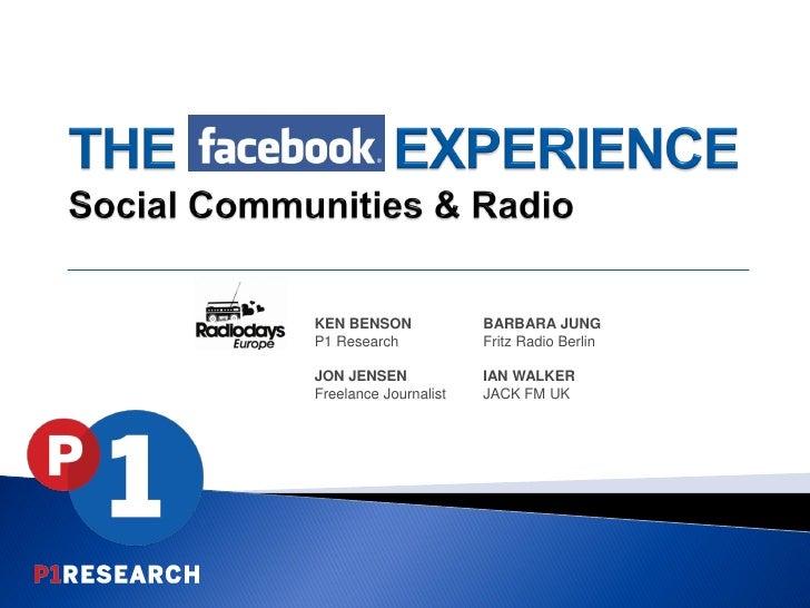KEN BENSON             BARBARA JUNGP1 Research            Fritz Radio BerlinJON JENSEN             IAN WALKERFreelance Jou...