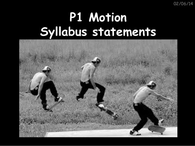 02/06/14  P1 Motion Syllabus statements