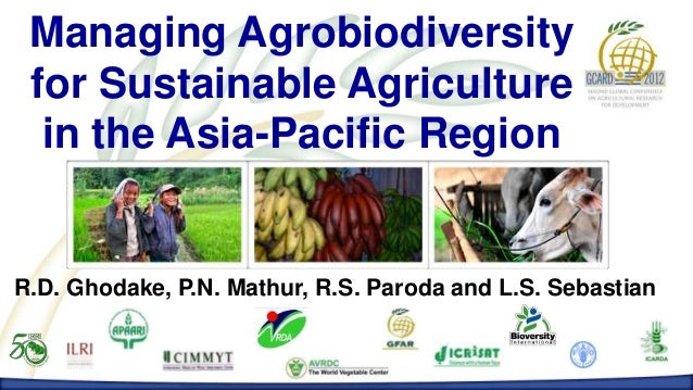 Managing Agrobiodiversity         MANAGING AGROBIODIVERSITY FOR SUSTAINABLE AGRICULTURE IN THE ASIA-PACIFIC REGION        ...