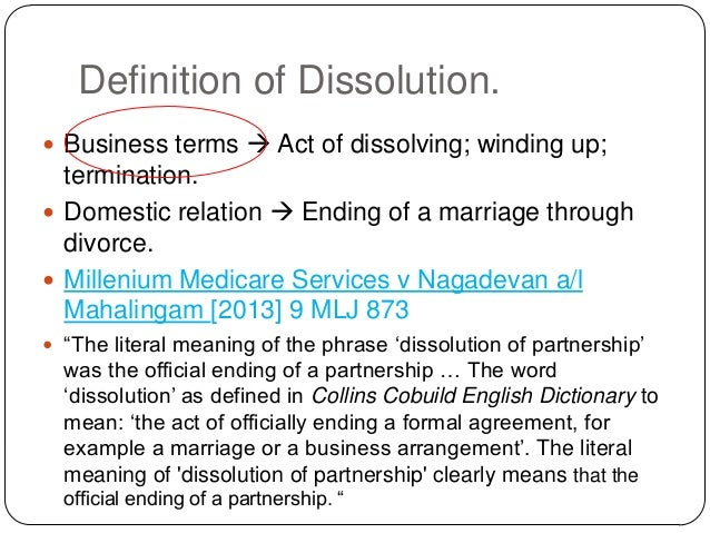 dissolution and winding up These terms are used interchangeably, but there is a difference between dissolution and liquidation for sure the term 'dissolution' refers to winding up or closure or termination of existence of a named / registered / constituted body or organisation.