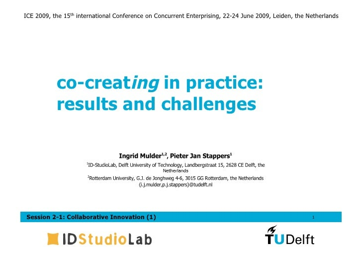 Co-creating in practice: results and challanges | Mulder & Stappers