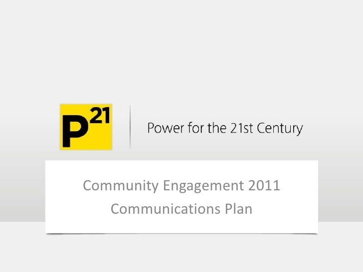 Community Engagement 2011<br />Communications Plan<br />