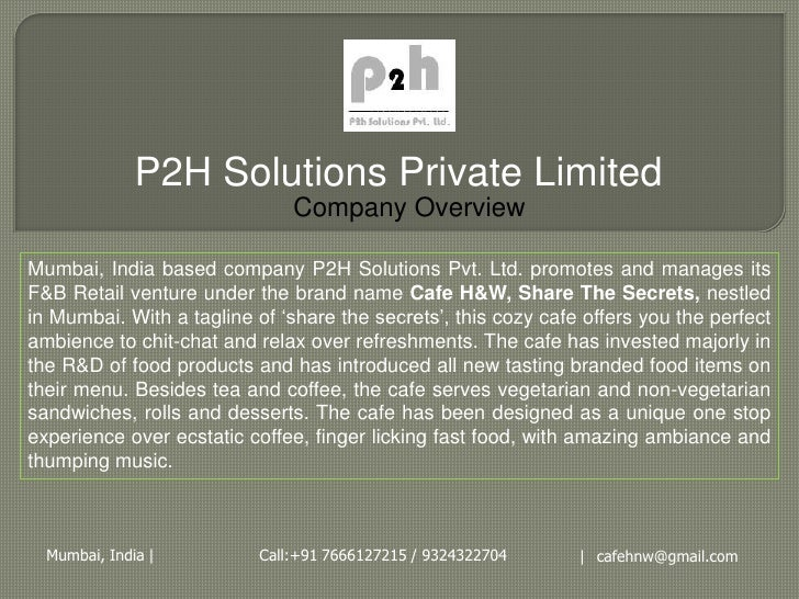 P2H Solutions Private Limited                               Company OverviewMumbai, India based company P2H Solutions Pvt....