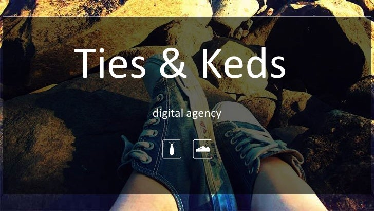 Ties & Keds<br />digital agency<br />